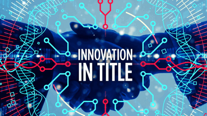 Title News February 2021 Innovation in Title
